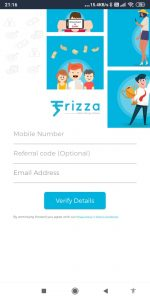 Frizza app unlimited paytm Earning Trick