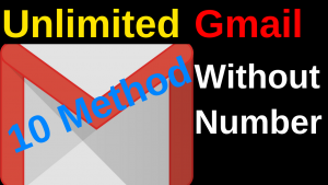 10 Ways : How to create unlimited Gmail Accounts