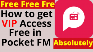 How to get Free pocket fm VIP Membership