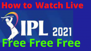 IPL 2021 Live streaming online free