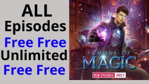 School of Magic all Episodes free Pocket FM