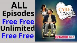 Care Taker all Episodes free Pocket FM
