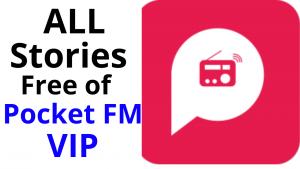 All Stories free of Pocket FM VIP
