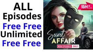 Secret Affair all Episodes free Pocket FM