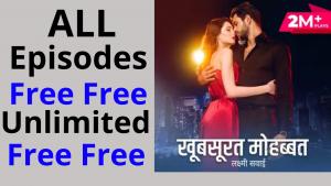 Khoobsurat Mohabbat all Episodes free Pocket FM