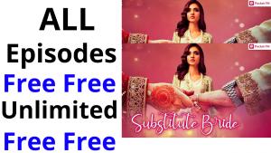 Substitute Bride all Episodes free Pocket FM